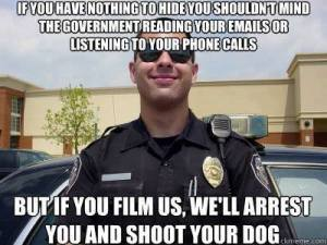 We Arrest You and Shoot Your Dog