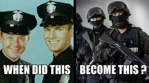 When Did the Police Turn Into Soldiers