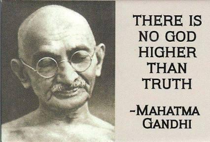Ghandi No God Higher Than Truth