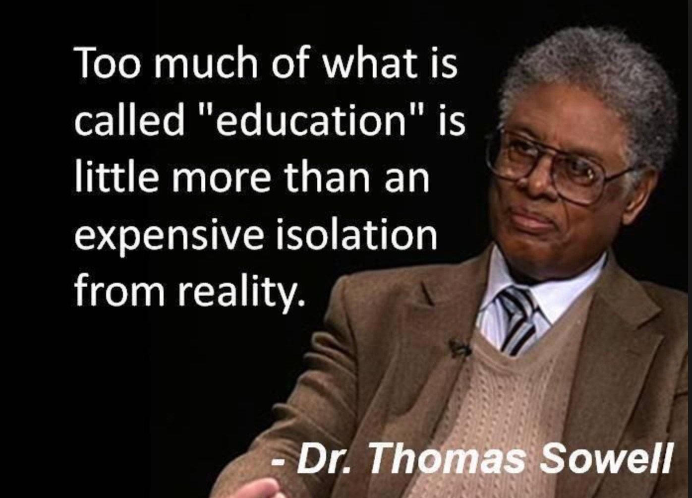 Education as Escape From Reality